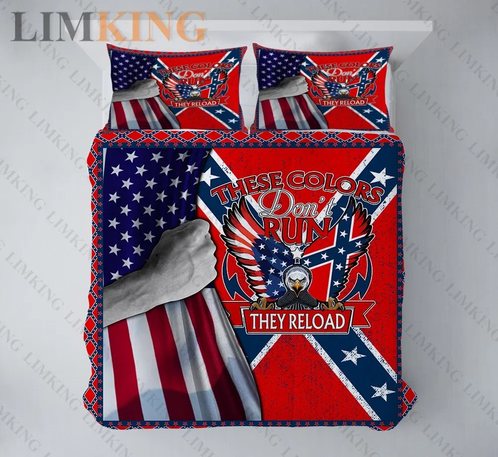 Confederate Flag These Colors Don't Run bedding set