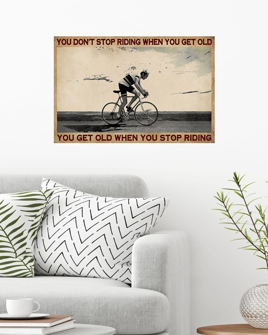 Cycling You don't stop riding when you get old poster