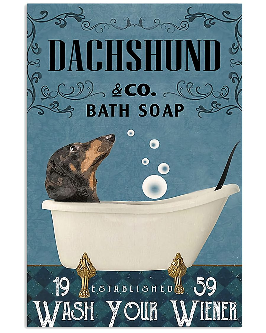 Dachshund and co bath soap wash your wiener poster