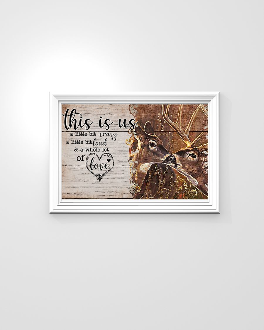 Deer this is us a little crazy custom personalized name poster