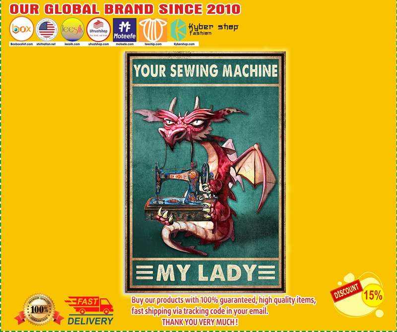Dragon your sewing machine my lady poster - LIMITED EDITION BBS