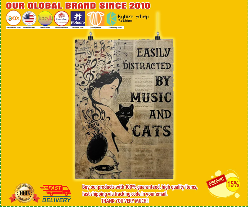 Easily distracted by music and cats poster - LIMITED EDITION BBS