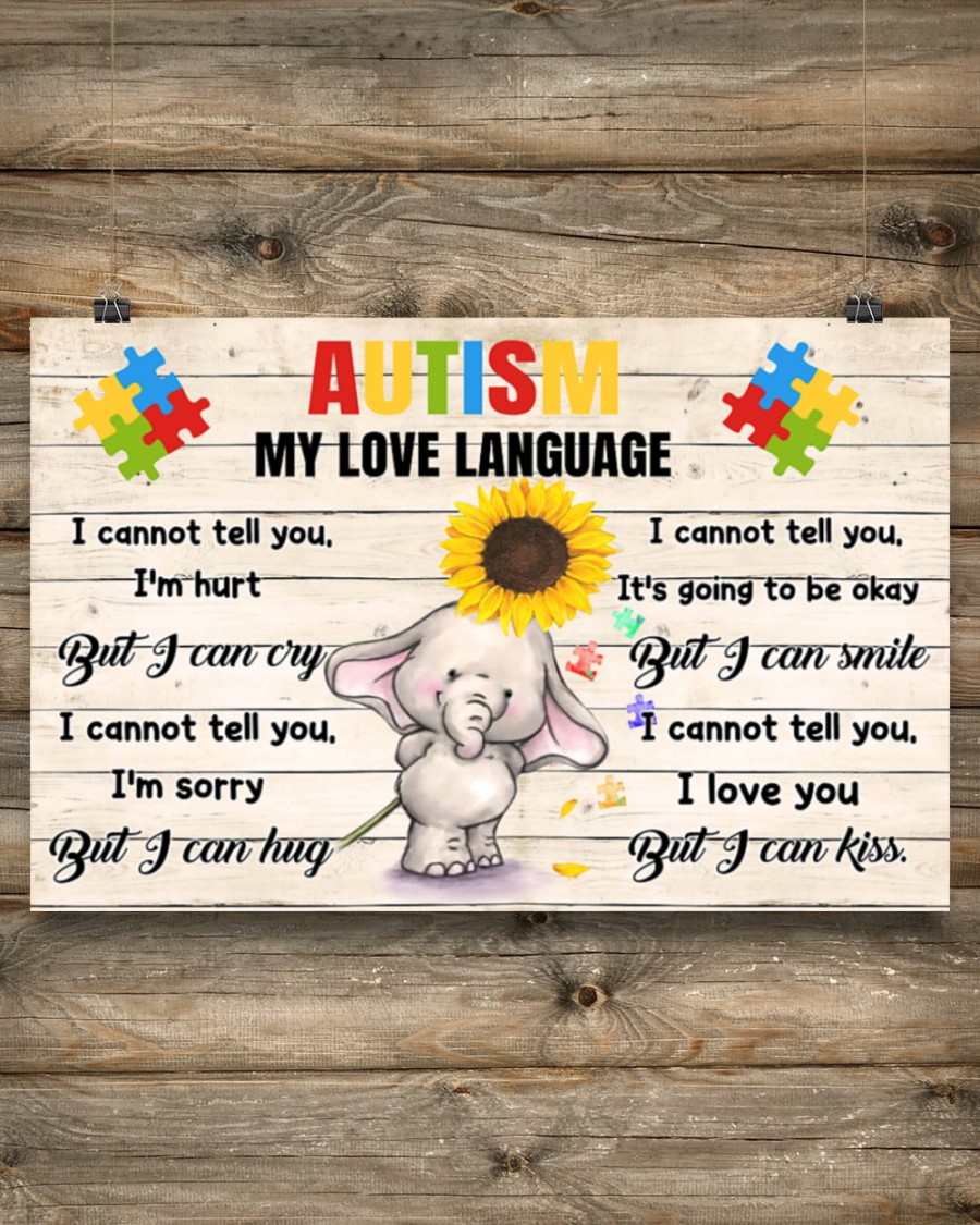 Elephant Autism my love language poster – LIMITED EDITION