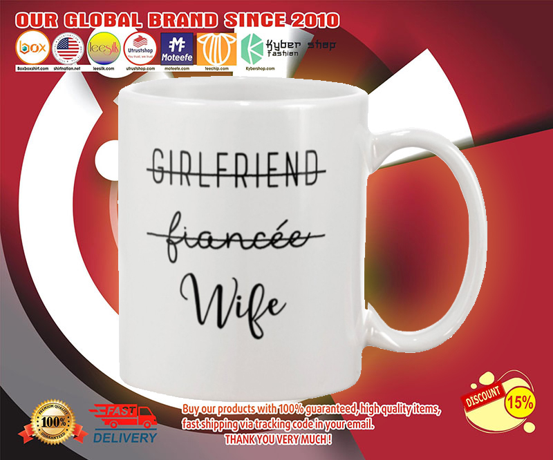 Girlfriend fiancee wife mug