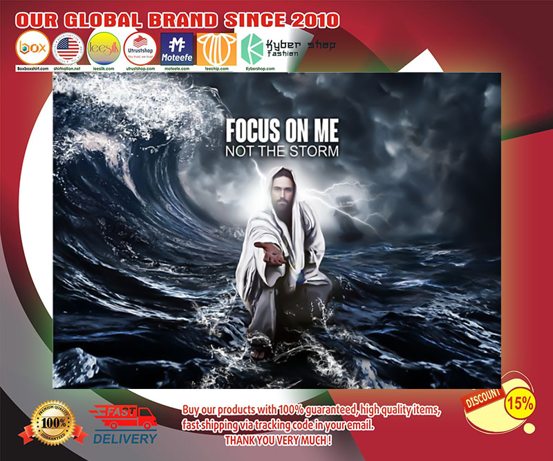 God focus on me not the storm poster