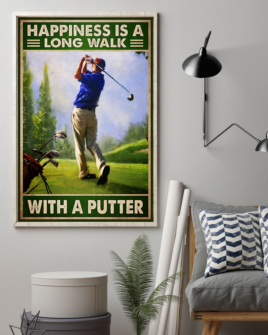 Golf happiness is a long walk with a putter poster – LIMITED EDITION