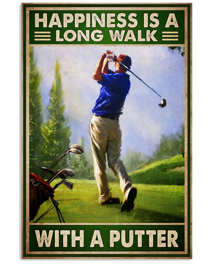 Golf happiness is a long walk with a putter poster
