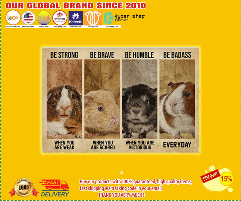 Guinea be strong be brave be humble be badass poster - LIMITED EDITION BBS