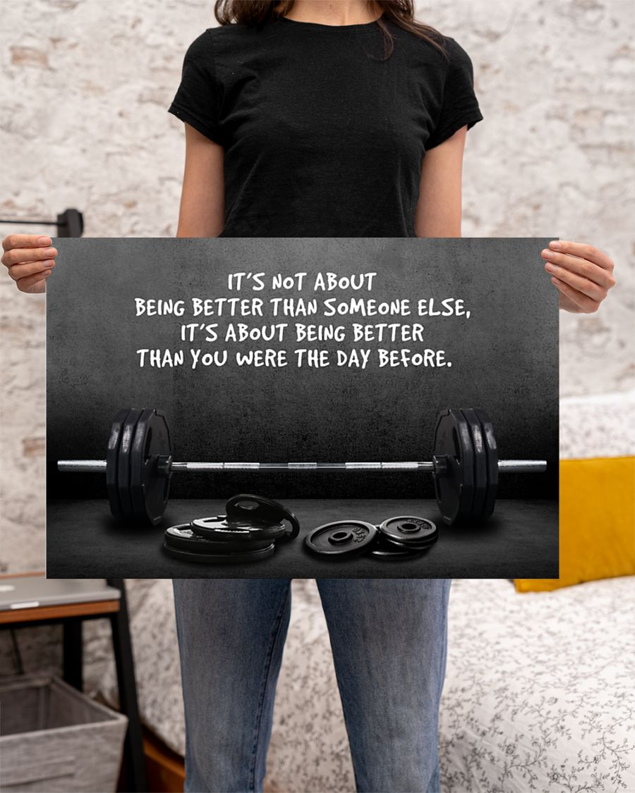 Gym barbell its not about being better than someone else poster