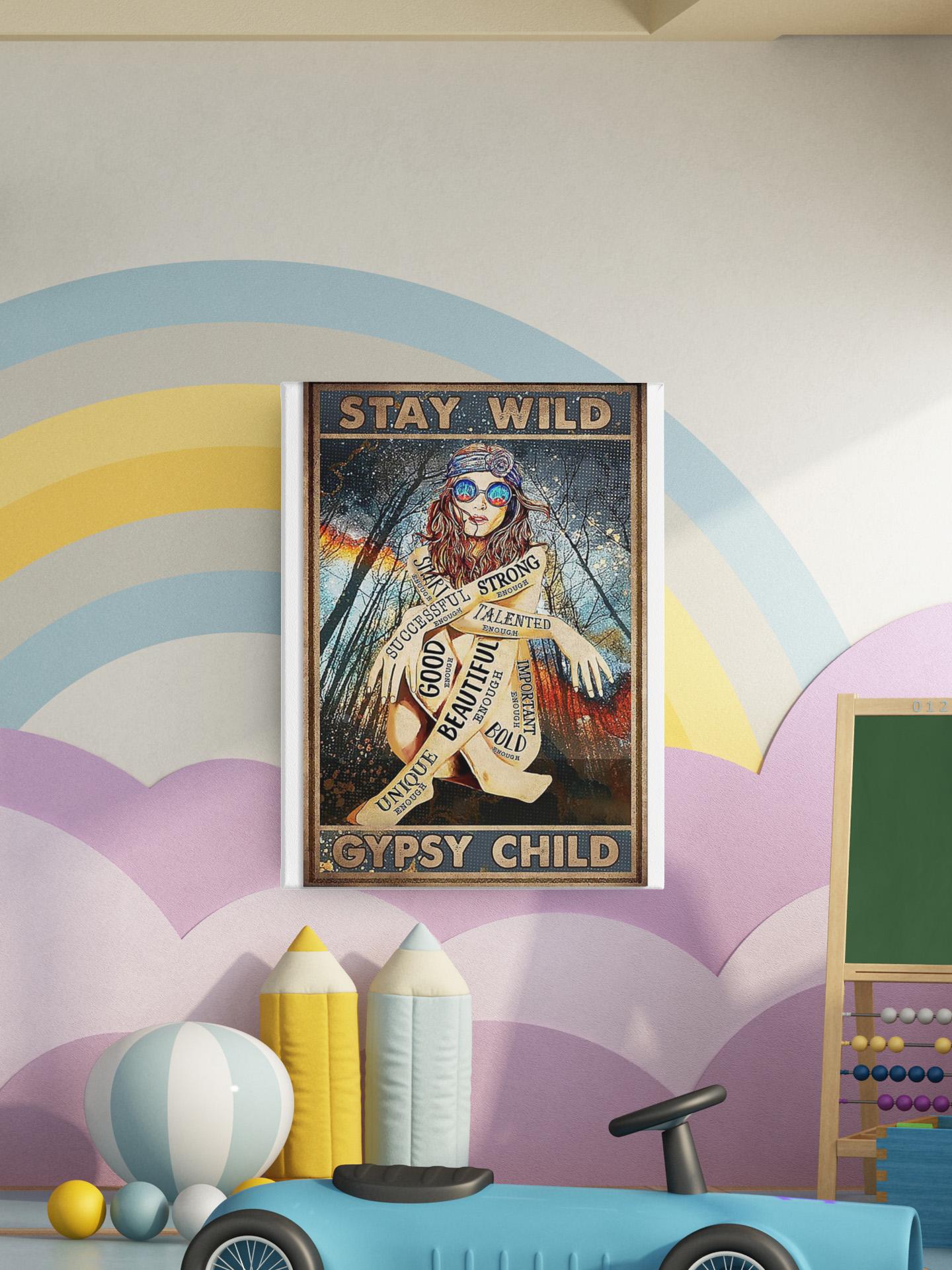 Hippie stay wild gypsy child poster