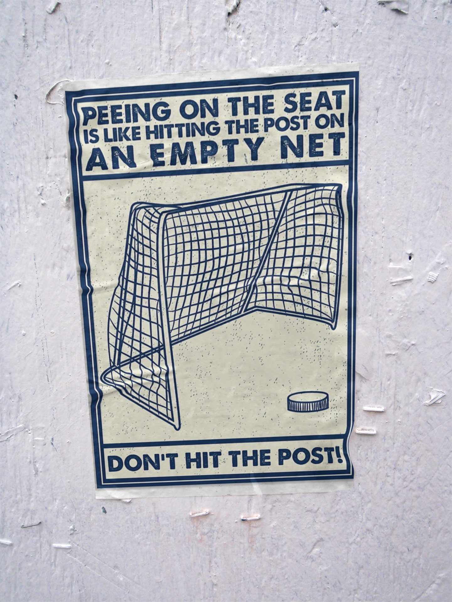 Hockey peeing on the seat don't hit the post poster