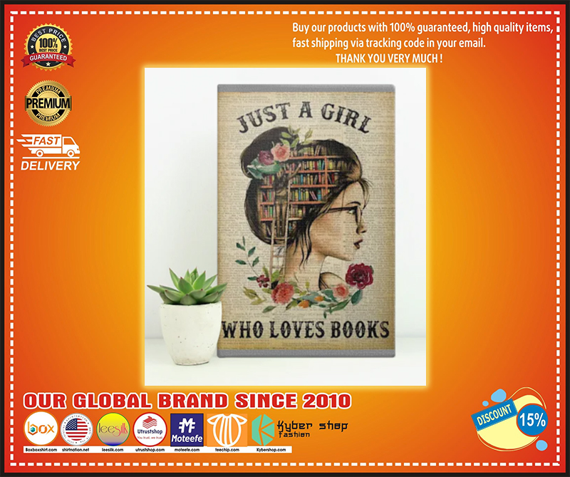 Just a girl who loves books poster - LIMITED EDITION BBS