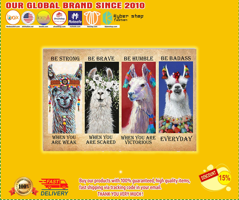 Llama be strong be brave be humble be badass poster - EDITION LIMITED BBS