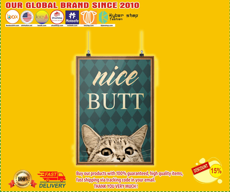 Nice butt cat poster - LIMITED EDITION BBS