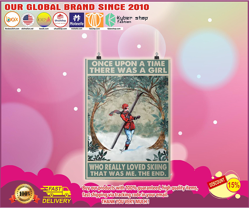 Once upon a time there was a girl who really love skiing poster - LIMITED EDITION BBS