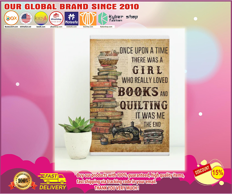 Once upon a time there was a girl who really loved books and quilting poster - LIMITED EDITION BBS