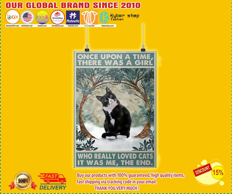 Once upon a time there was a girl who really loved cats poster - LIMITED EDITION BBS