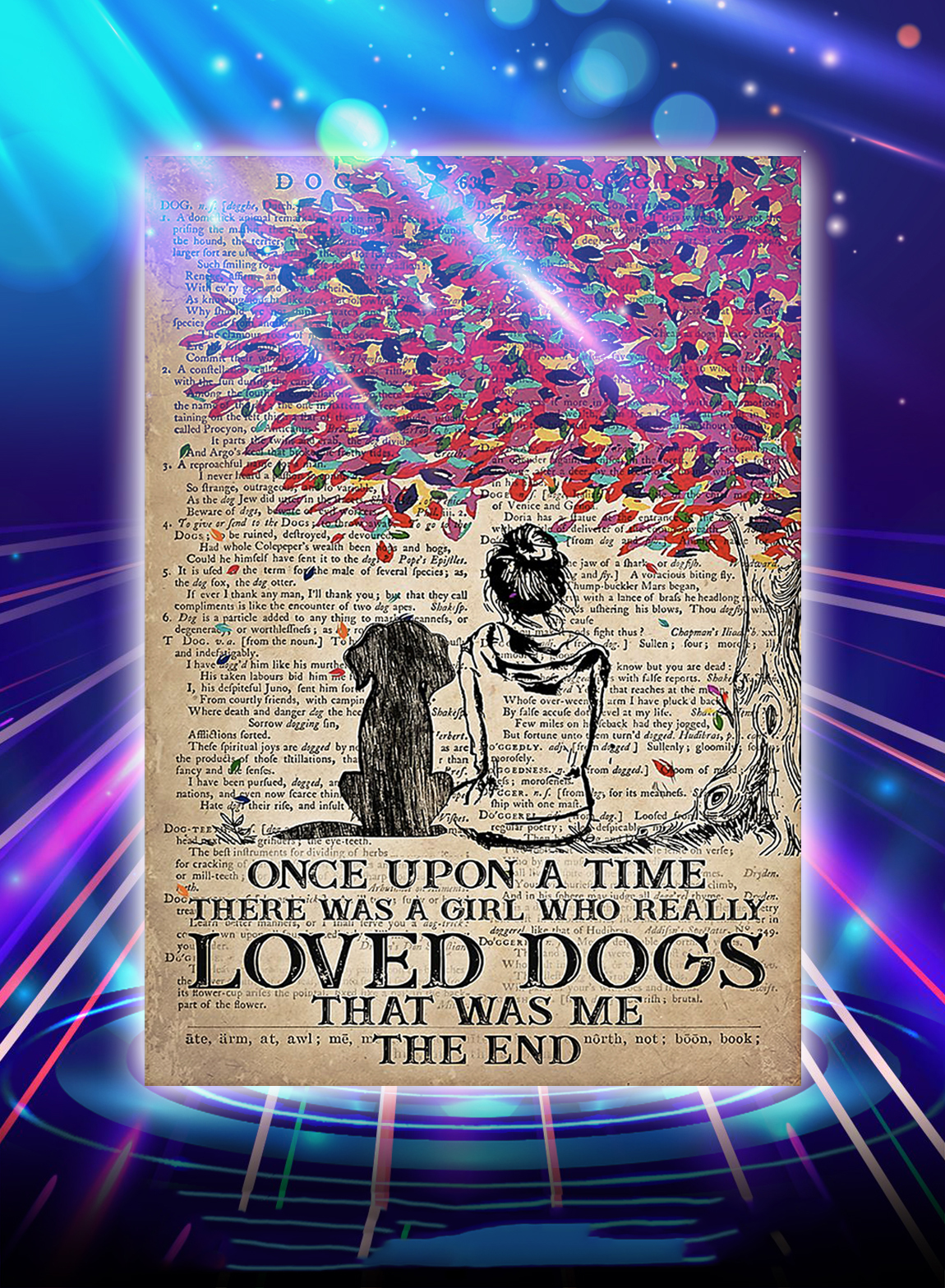 Once upon a time there was a girl who really loved dogs poster - A3