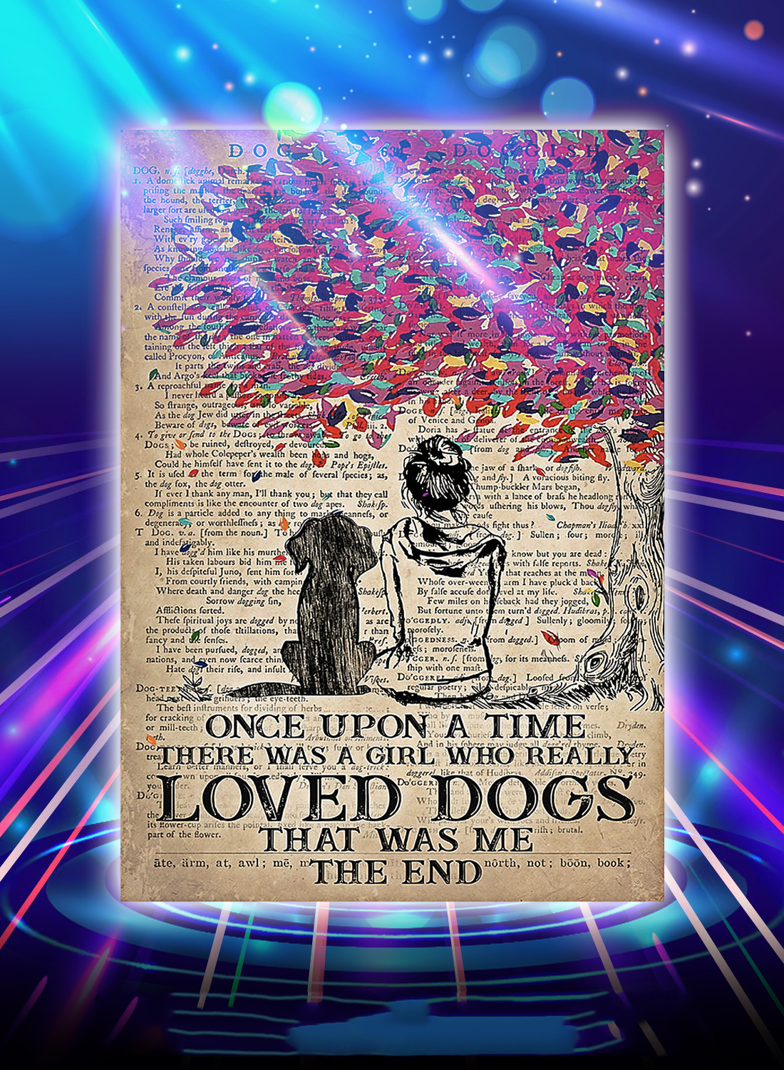 Once upon a time there was a girl who really loved dogs poster - A4