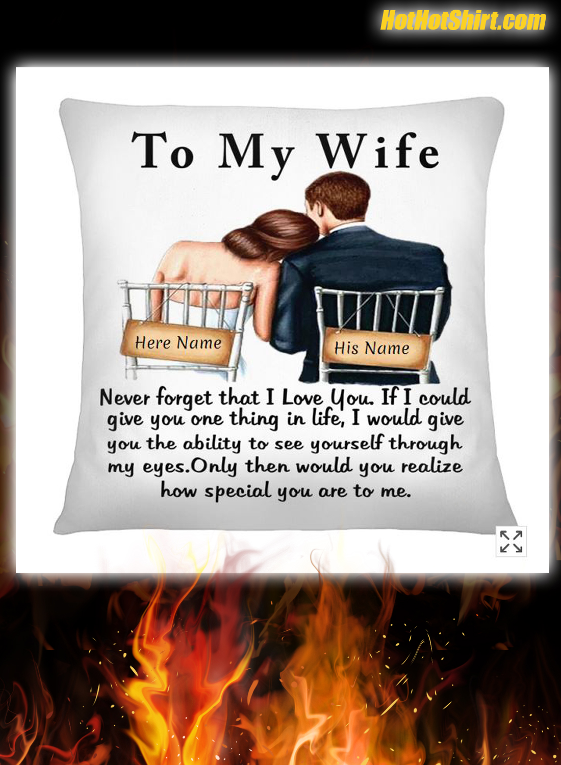 Personalized Name To My Wife Never Forget That I Love You Pillowcase
