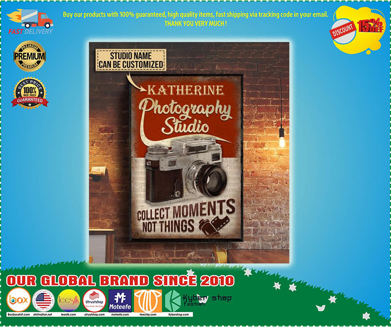 Photography studio collect moments not things custom personalized name poster – LIMITED EDITION