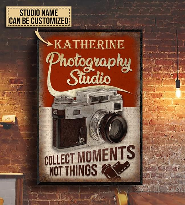 Photography studio collect moments not things custom personalized name poster