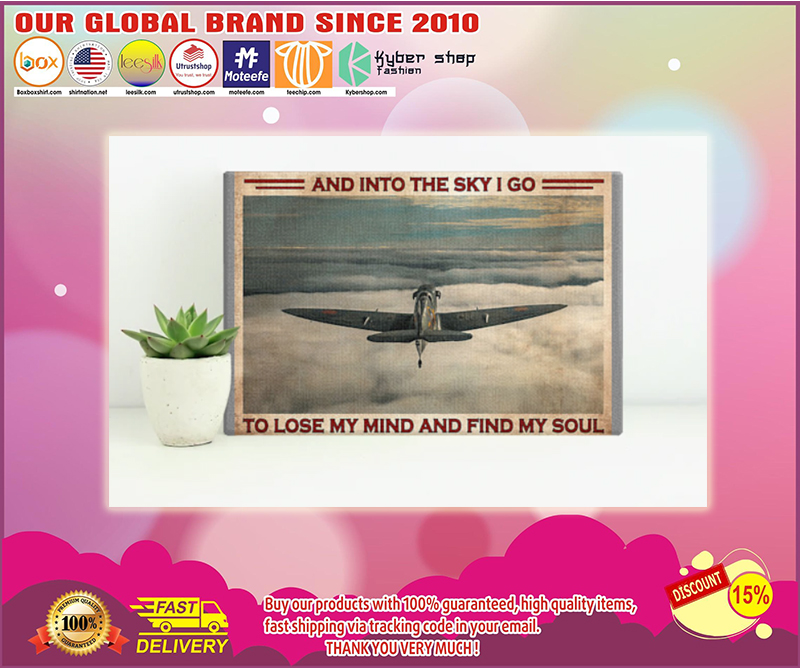Pilot and into the sky I go to lose my mind and find my soul poster - LIMITED EDITION BBS