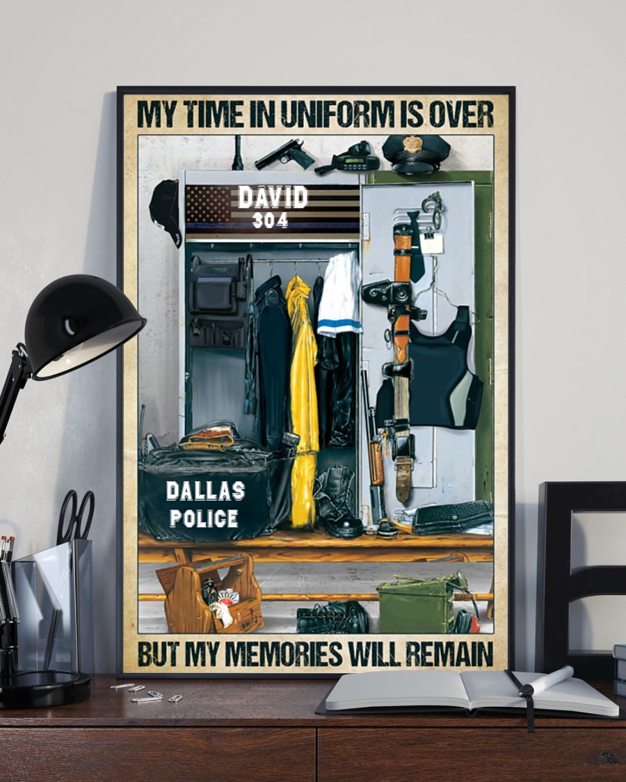 Police my time in uniform is over but my memories will remain poster