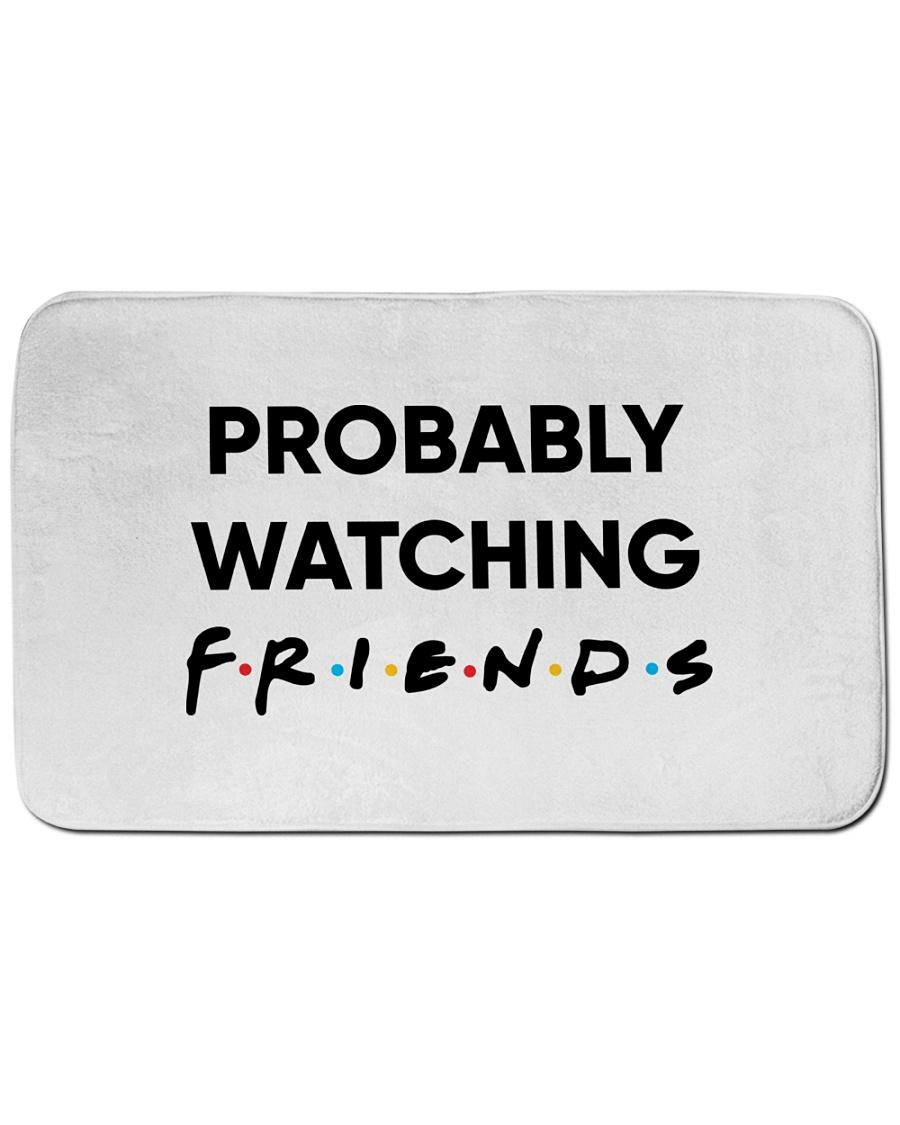 Probably watching friends doormat