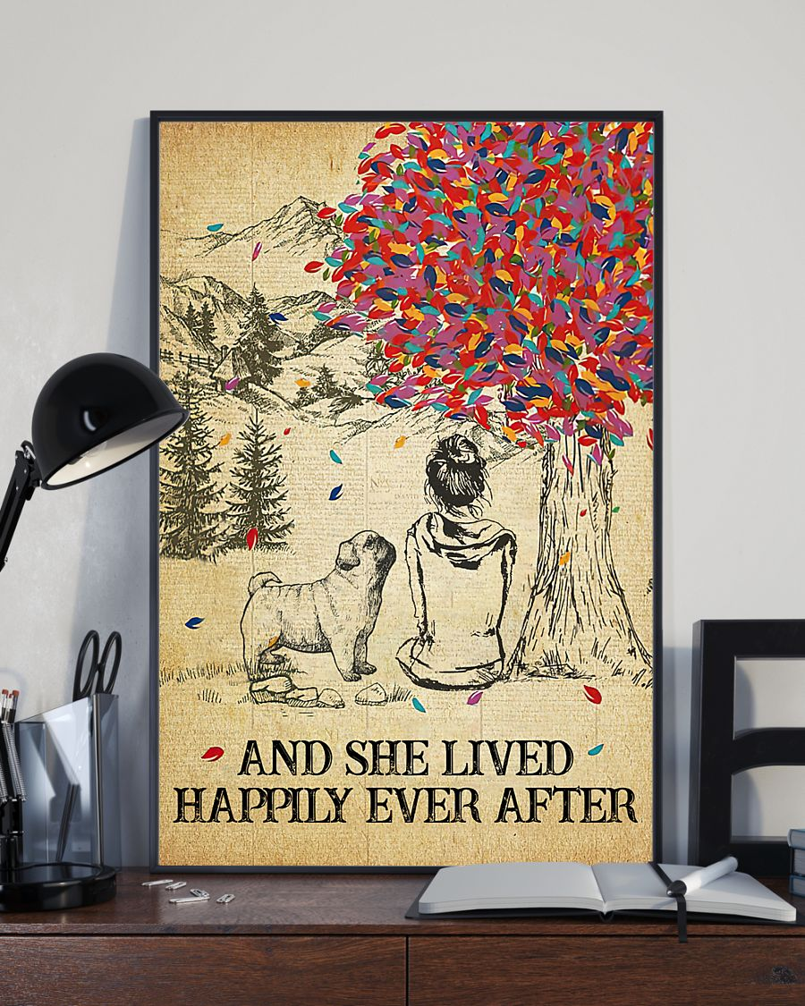 Pug and she lived happily ever after poster