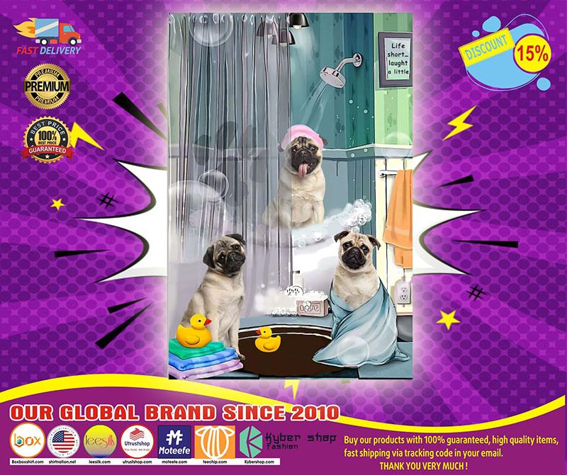 Pug shower life short laught a little poster