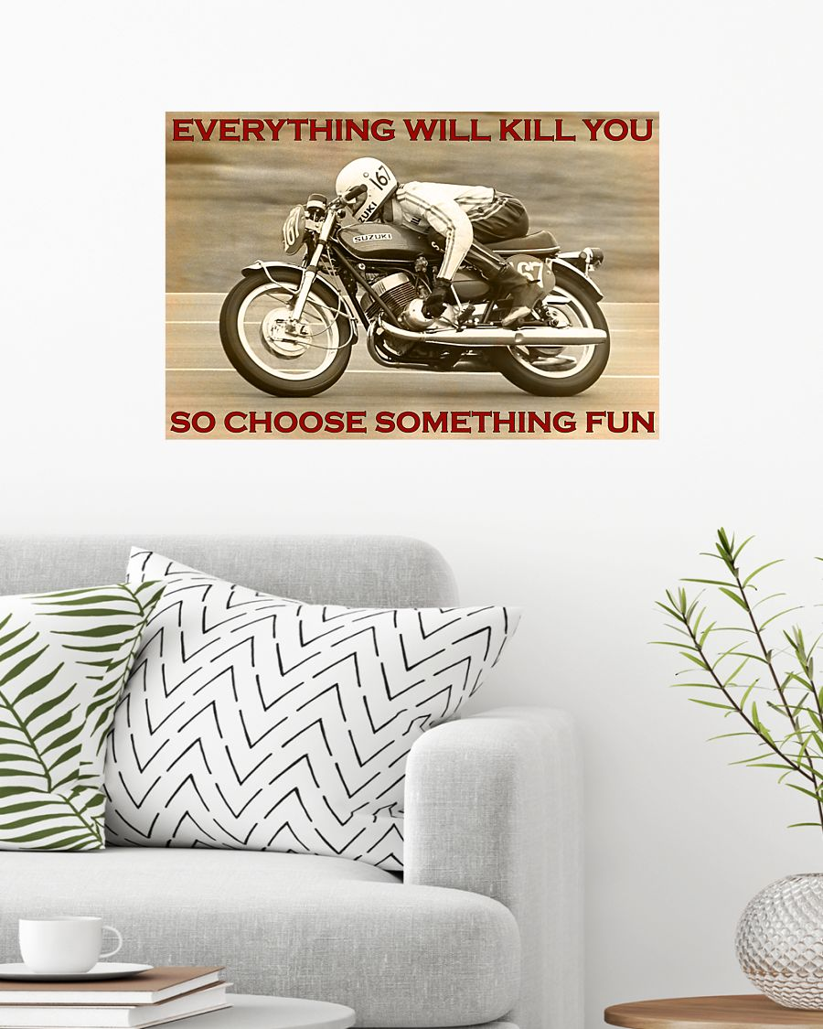 Racing everything will kill you so choose something fun poster