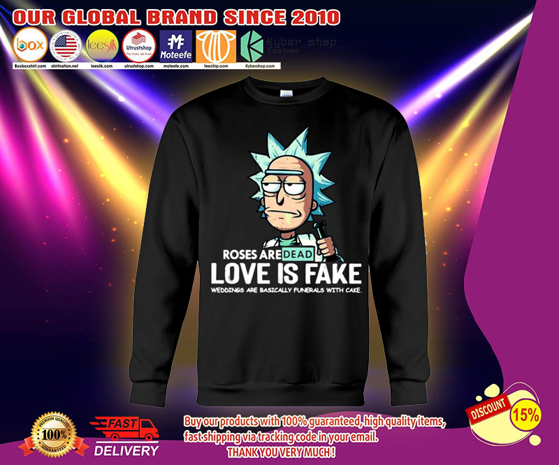 Rick and Morty Roses are dead love is fake shirt