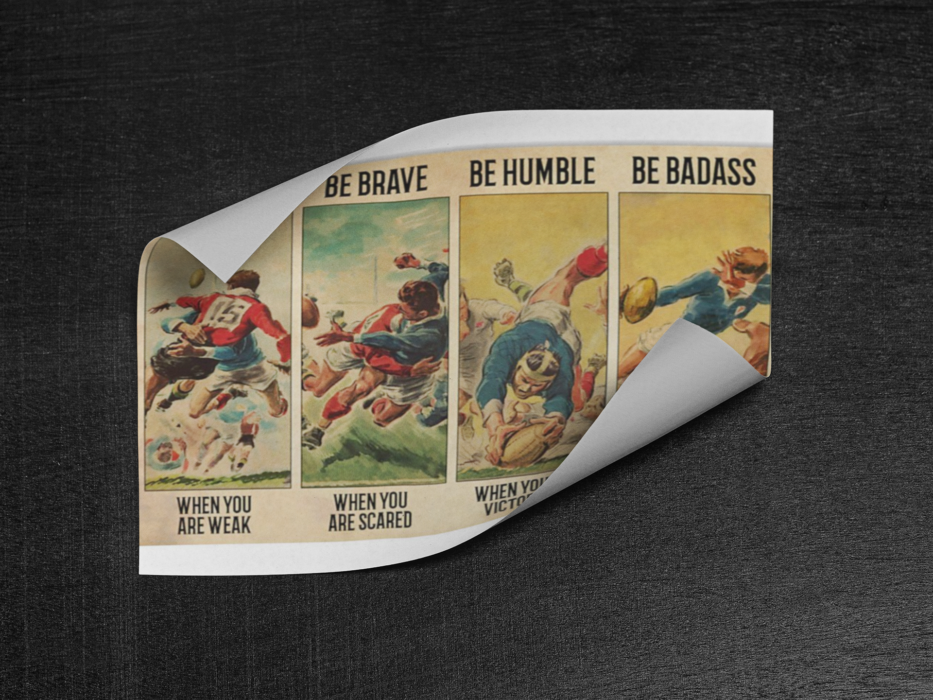Rugby be strong be brave be humble be badass poster