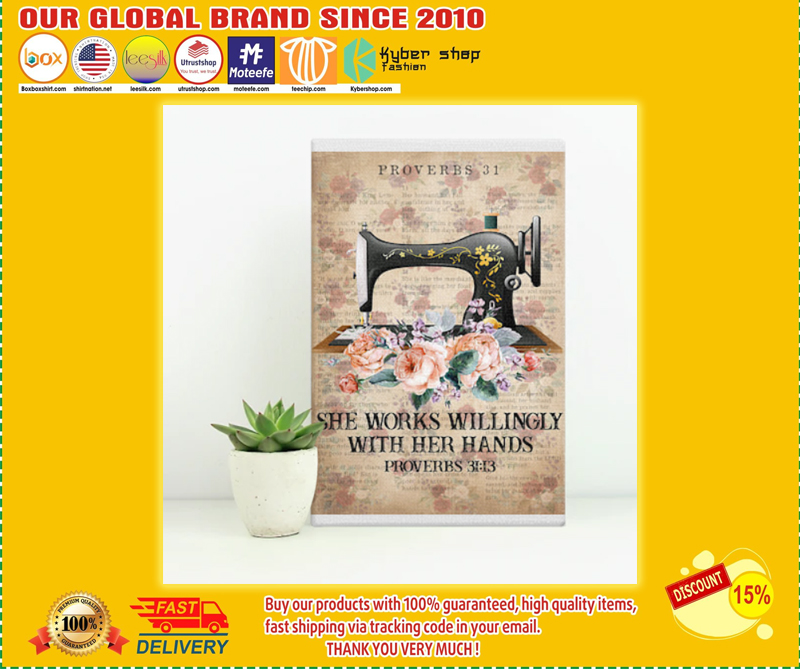 Sewing She works willingly with her hands proverbs poster - LIMITED EDITION BBS