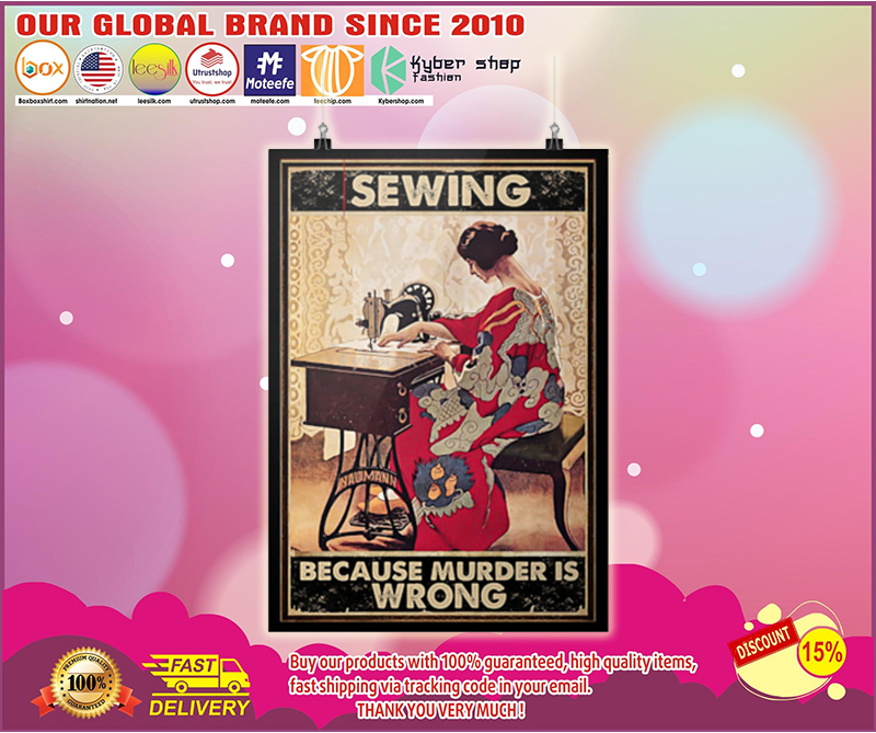Sewing because murder is wrong poster - LIMITED EDITION BBS