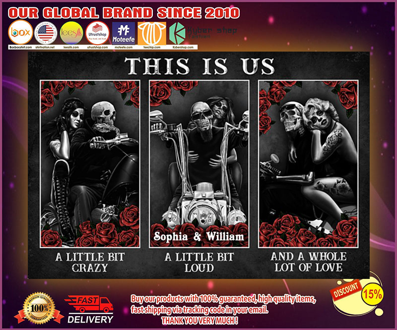 Skull Skeleton motorbike this is us a little bit of crazy custom personalized name poster