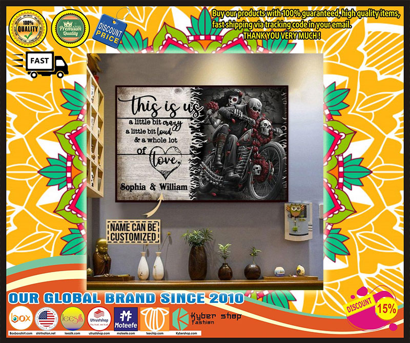 Skull Skeleton Motorbike this is us a little bit crazy poster – LIMITED EDITION