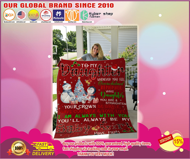 Snowman To my daughter you'll always be my baby girl quilt - LIMITED EDITION BBS