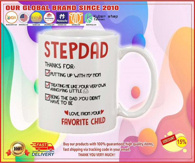 Stepdad thanks for putting up with my mom mug – LIMITED EDITION