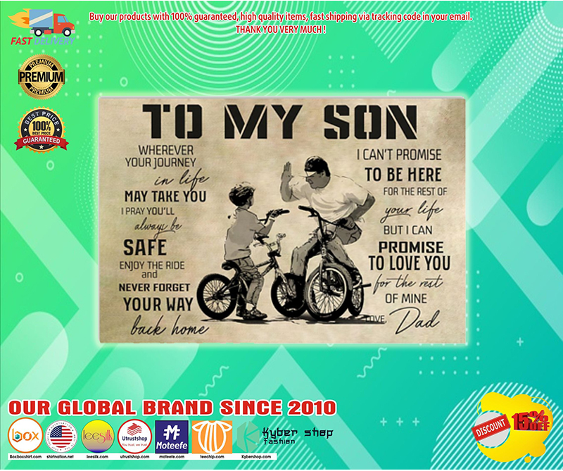 To my son wherever your journey in ife may take you poster - LIMITED EDITION BBS