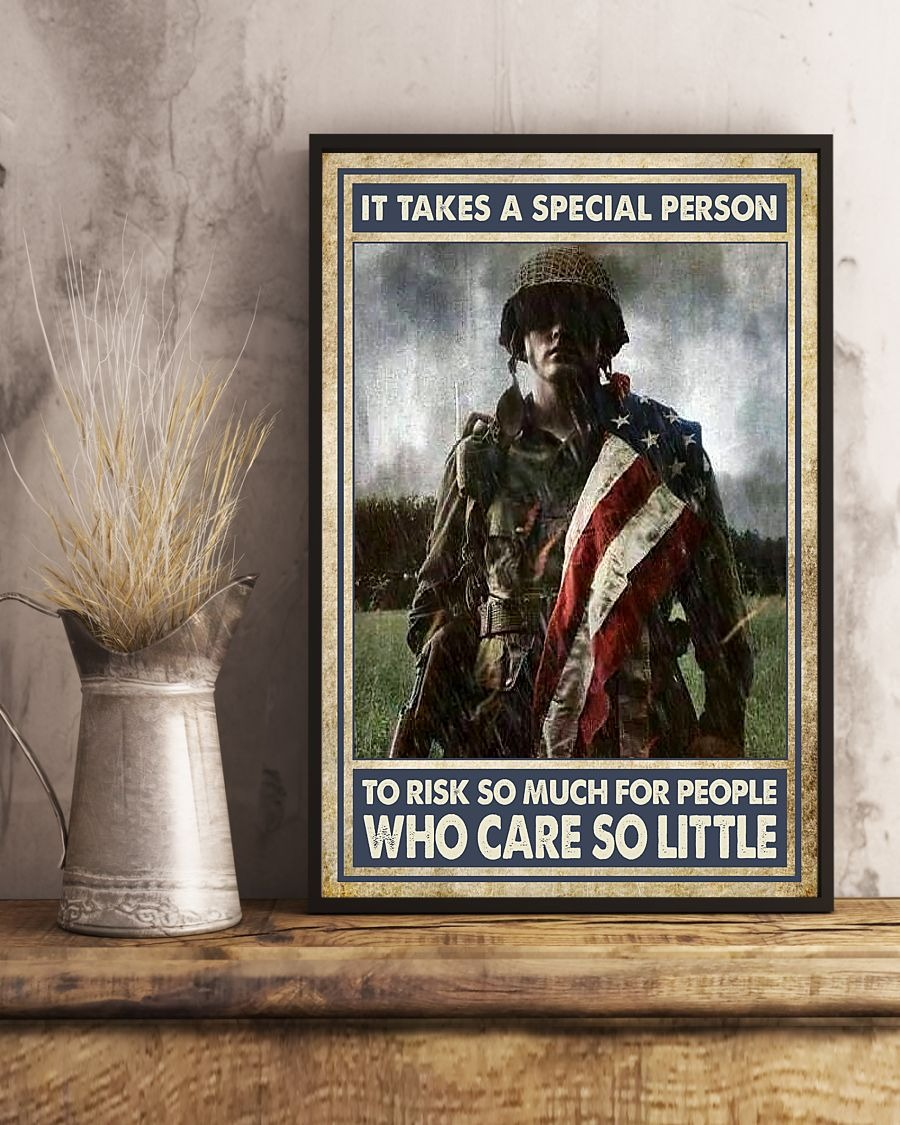 Veteran It takes a special person to risk so much for people who care so little poster - LIMITED EDITION