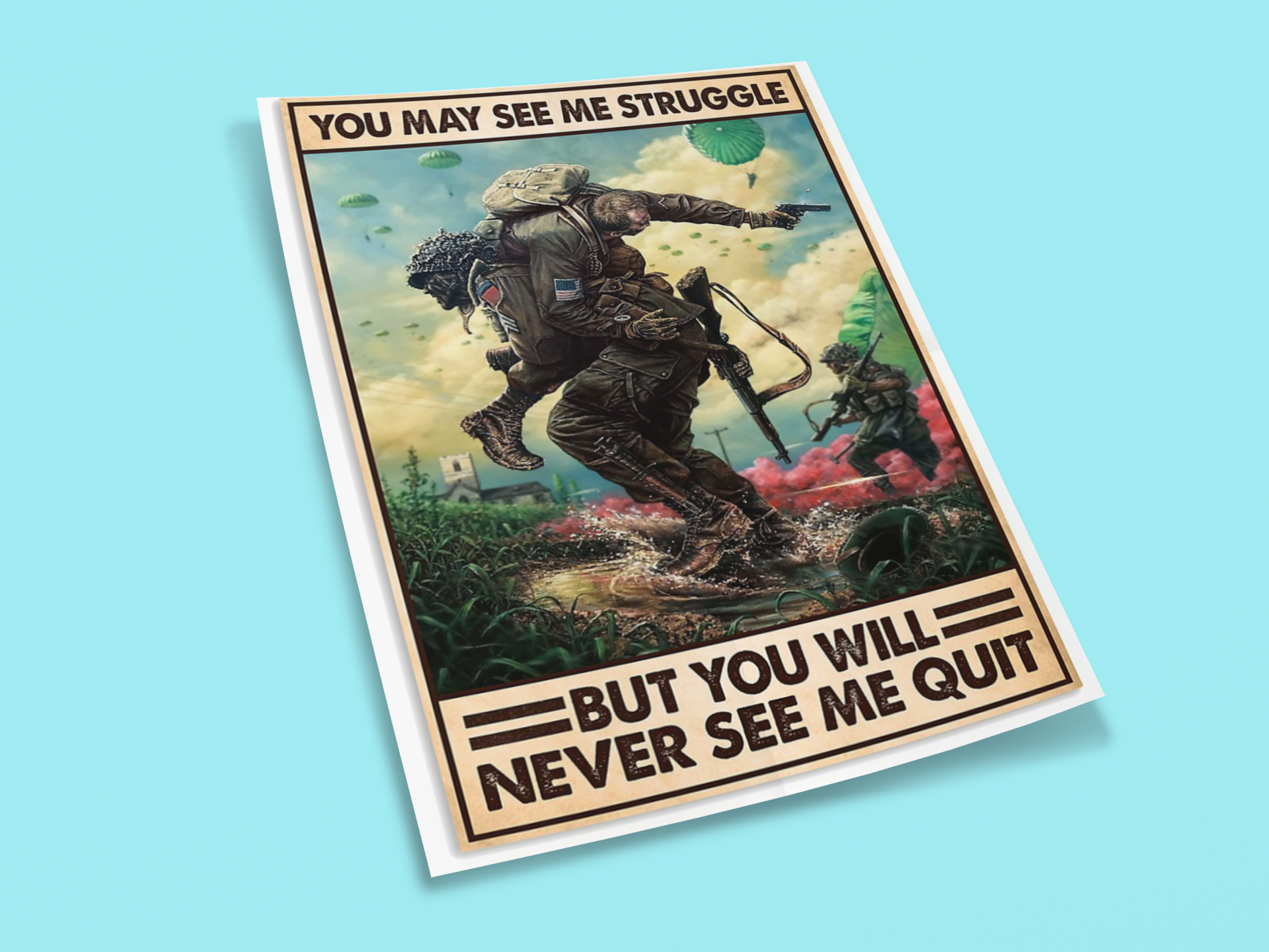 Veteran you may see me struggle but you will never see me quit poster