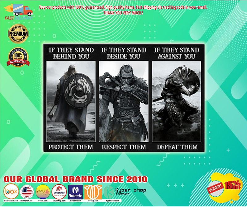 Vikings if they stand behind you protect them poster - LIMITED EDITION BBS