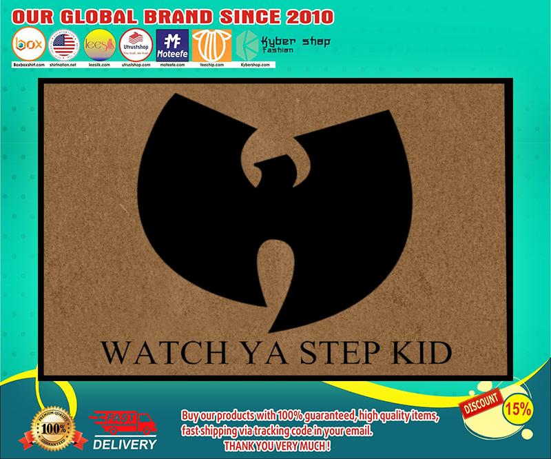 Wu tang clan Watch ya step kid doormat