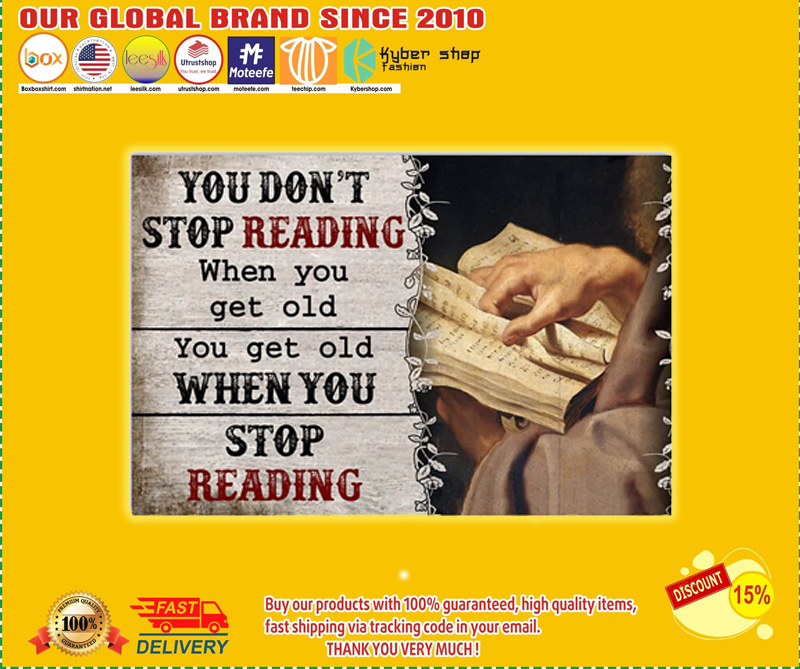 You don't stop reading when you get old poster - LIMITED EDITION BBS