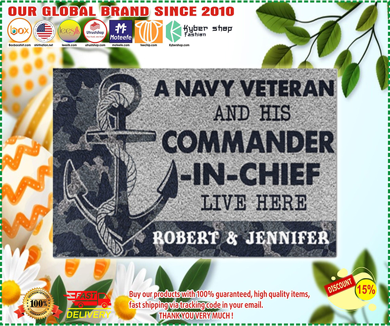 A navy veteran and his commander in chief live here doormat - LIMITED EDITION BBS