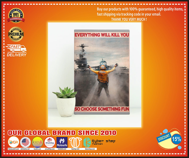 Aircraft Marshalling everything will kill you so choose something fun poster - LIMITED EDITION  BBS