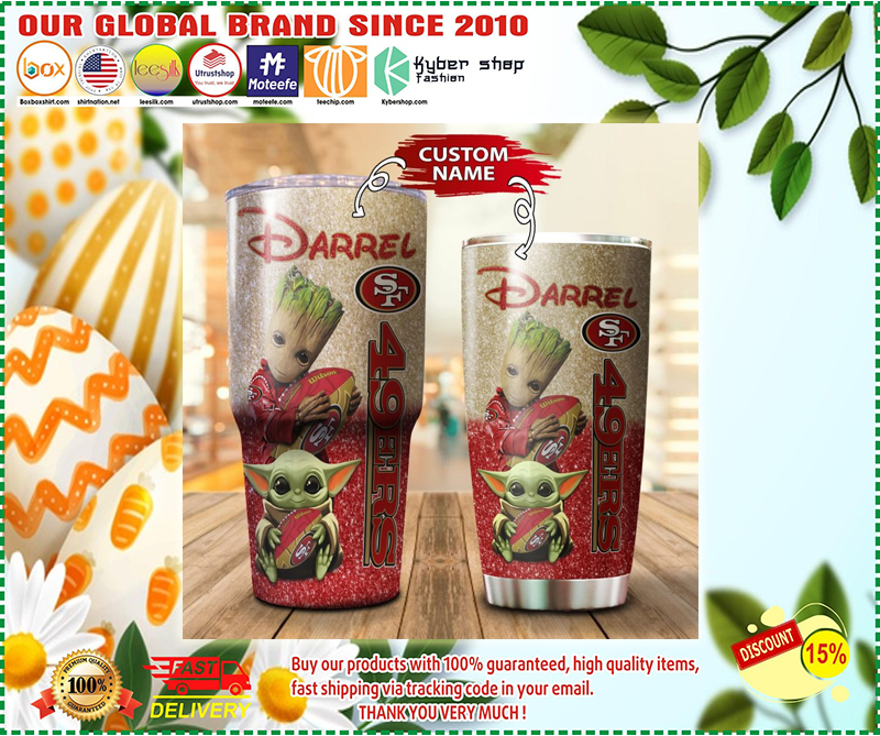 Baby Yoda and Groot San Francisco 49ers Custom name Tumbler - LIMITED EDITION BBS