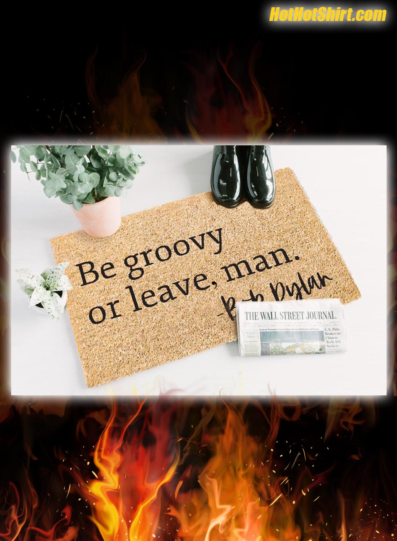 Be Groovy Or Leave Man Doormat 2